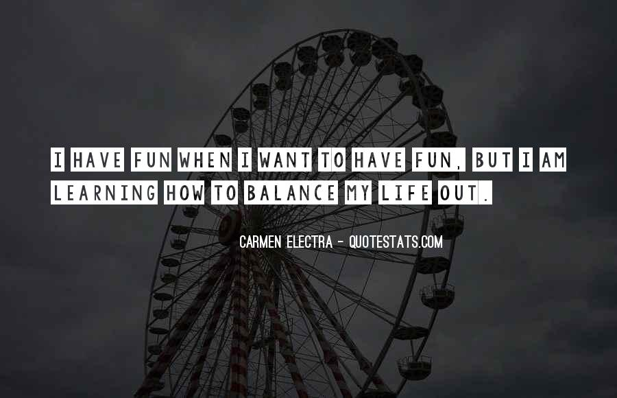 Having Fun Life Quotes #820620