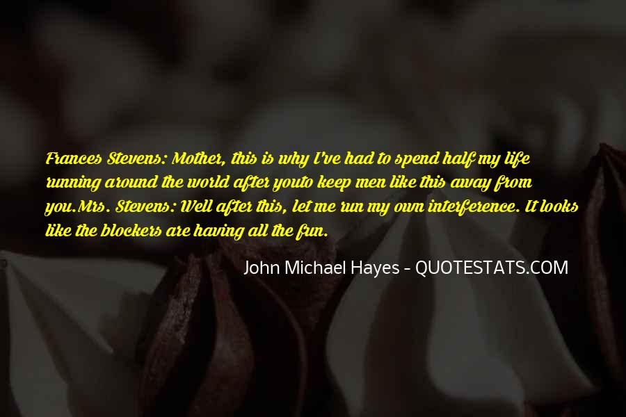 Having Fun Life Quotes #840435