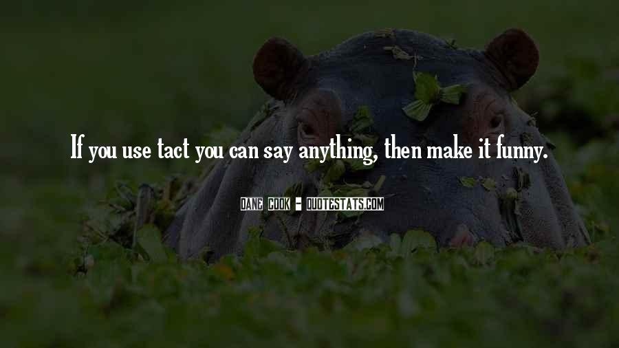 Having No Tact Quotes #85991
