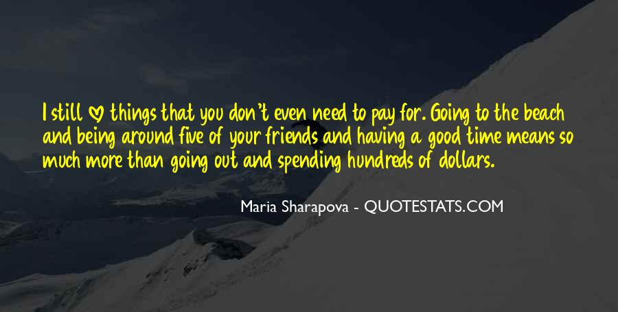 Having You Around Quotes #173521