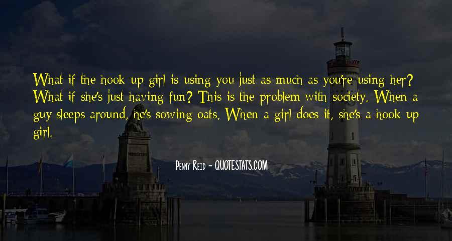 Having You Around Quotes #223837