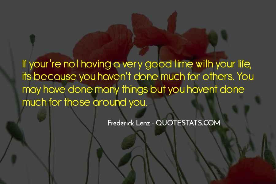 Having You Around Quotes #223957