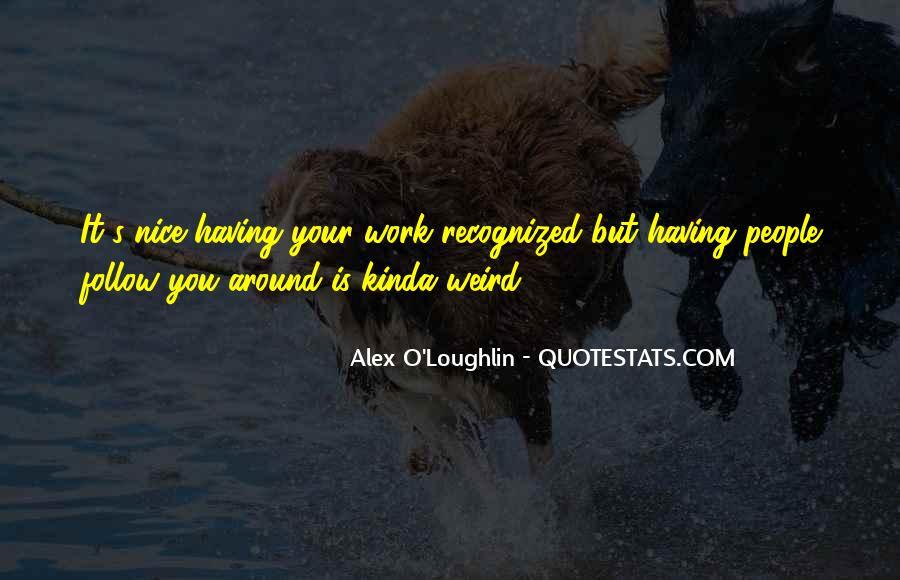 Having You Around Quotes #287265