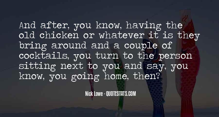 Having You Around Quotes #331236