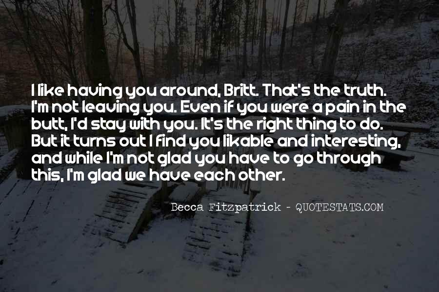 Having You Around Quotes #333638