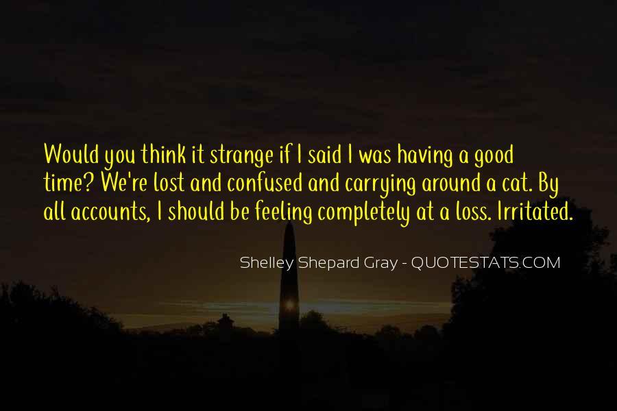 Having You Around Quotes #480463