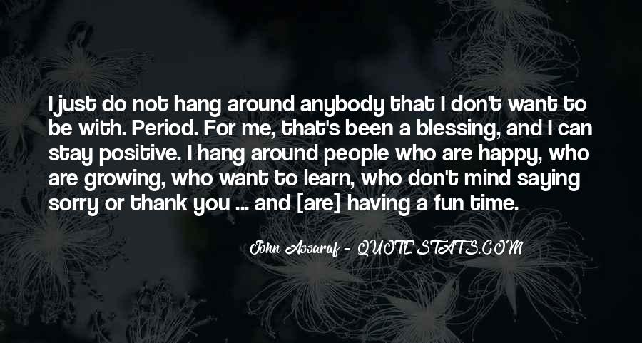 Having You Around Quotes #539856