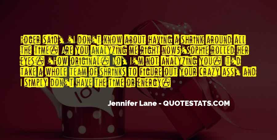 Having You Around Quotes #655419
