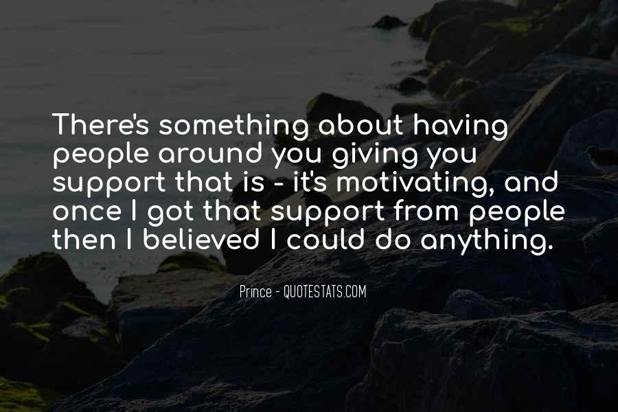 Having You Around Quotes #860214