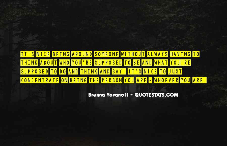 Having You Around Quotes #975033