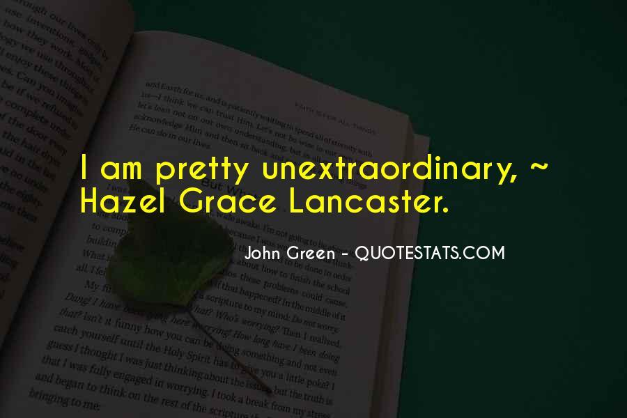 Hazel Lancaster Quotes #1075381