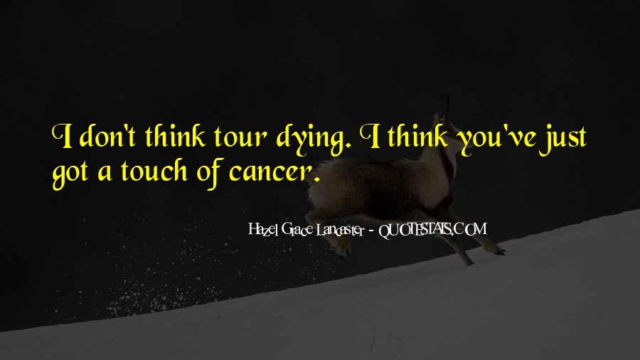 Hazel Lancaster Quotes #504441