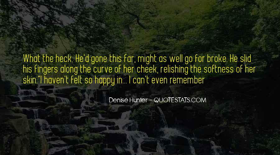 He Broke Her Quotes #1021173