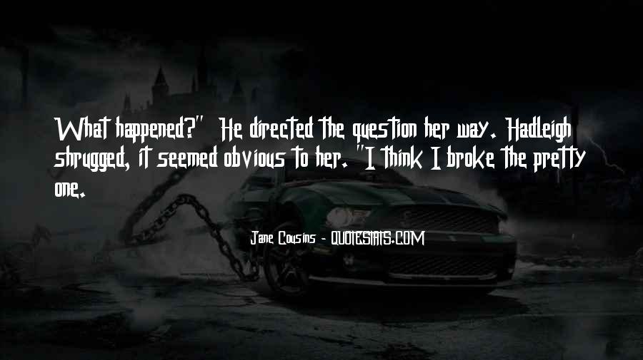 He Broke Her Quotes #111398