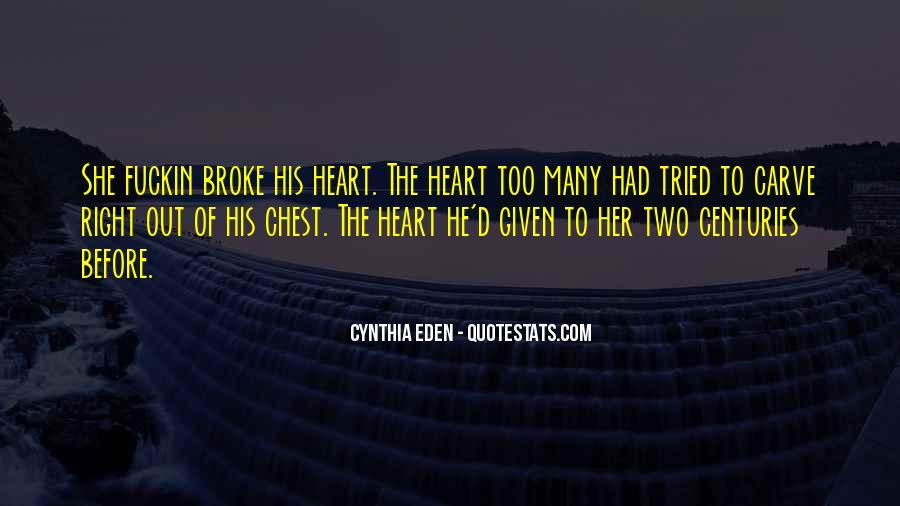 He Broke Her Quotes #1133235
