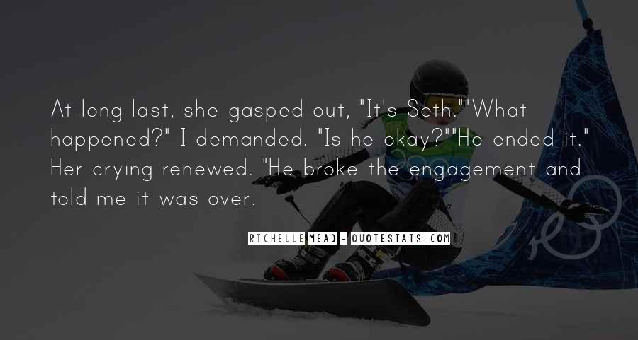 He Broke Her Quotes #1262844