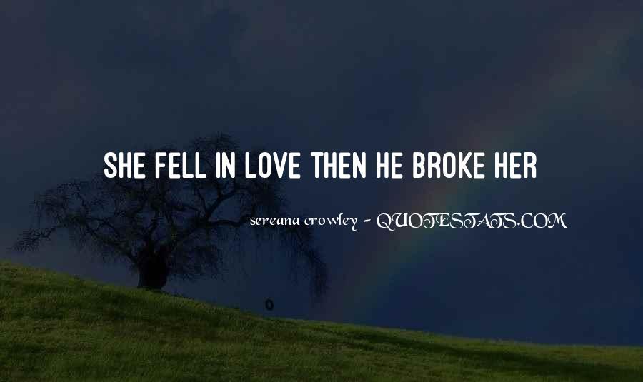 He Broke Her Quotes #1362892