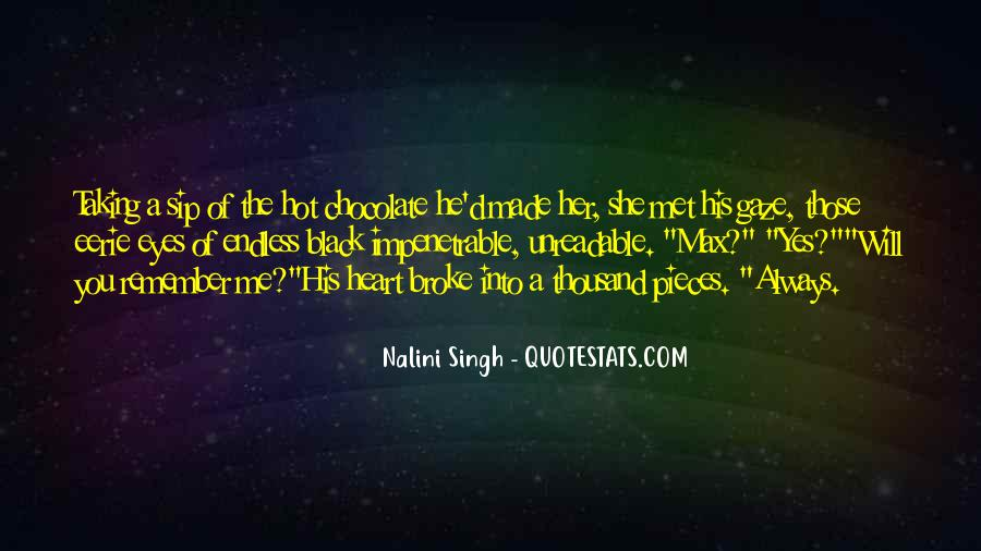 He Broke Her Quotes #1373205