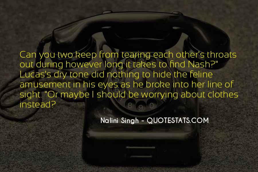He Broke Her Quotes #1853593