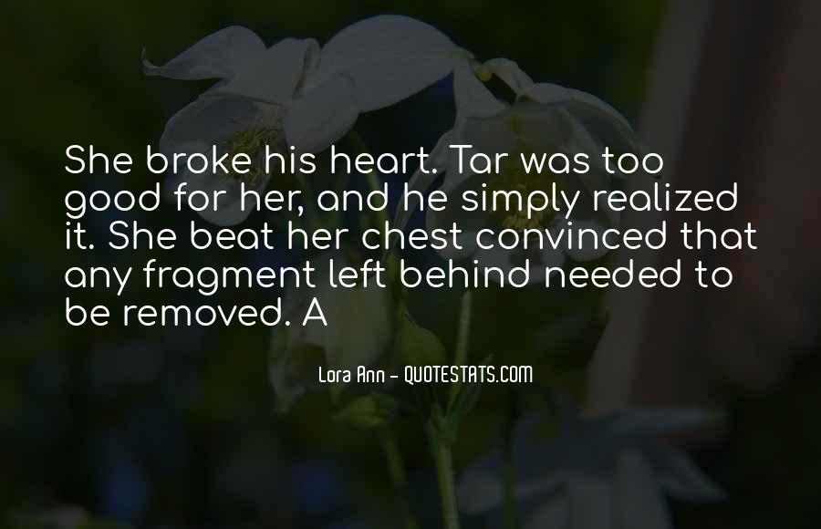 He Broke Her Quotes #191240