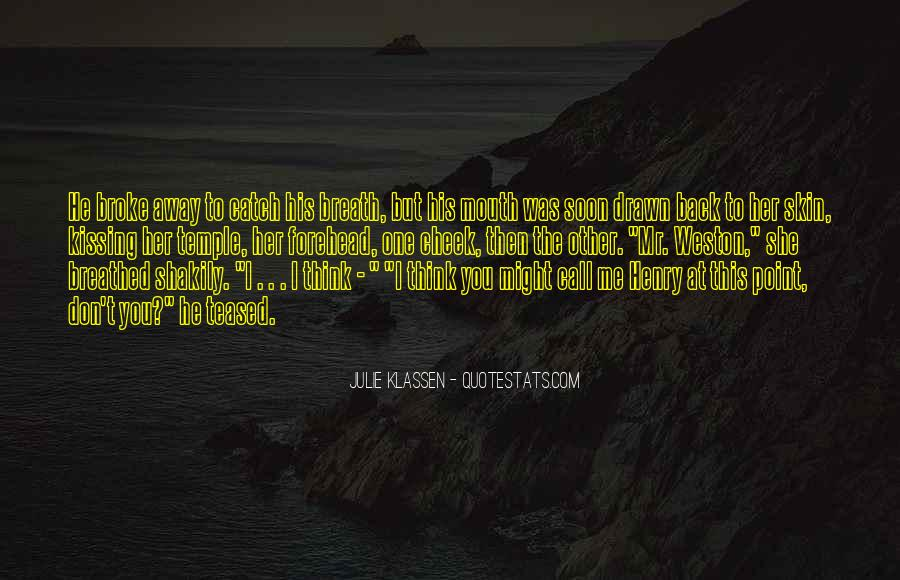 He Broke Her Quotes #603857