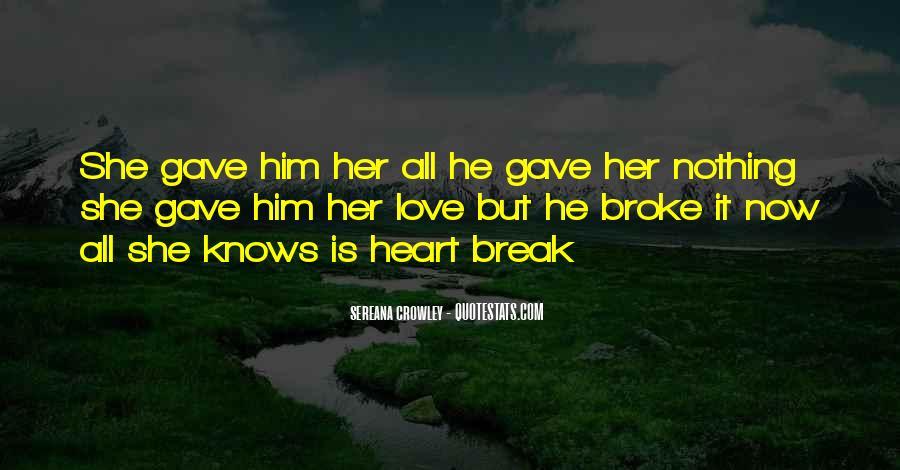 He Broke Her Quotes #699343