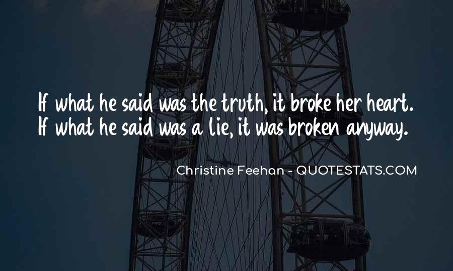 He Broke Her Quotes #740546
