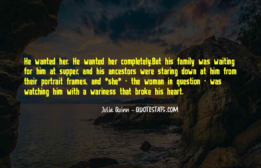 He Broke Her Quotes #741859