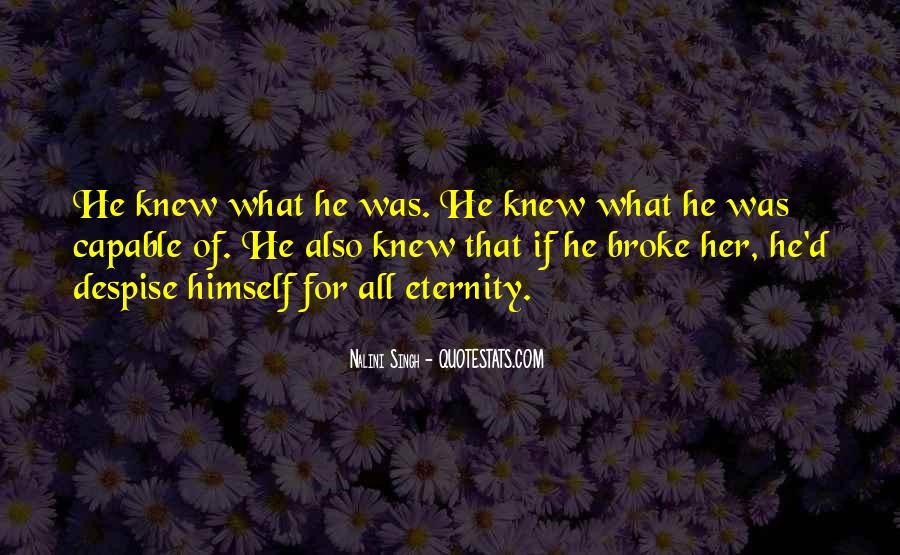 He Broke Her Quotes #818805