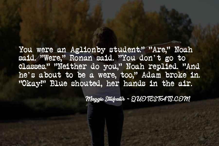 He Broke Her Quotes #843572