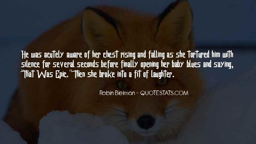 He Broke Her Quotes #94796