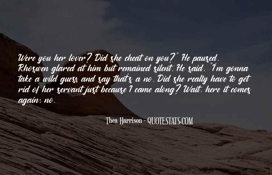 He Came Along Quotes #1064769