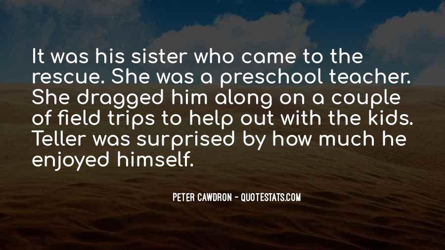 He Came Along Quotes #1659407