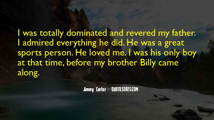 He Came Along Quotes #1712662
