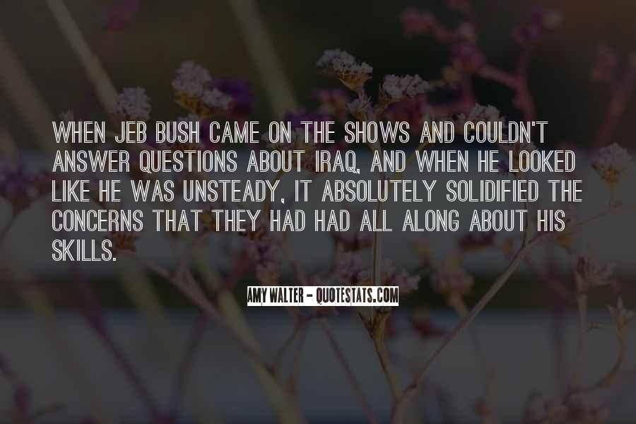 He Came Along Quotes #1776539