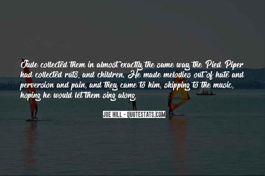 He Came Along Quotes #307973