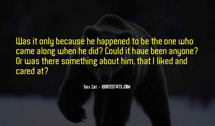 He Came Along Quotes #343182