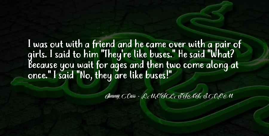 He Came Along Quotes #765781