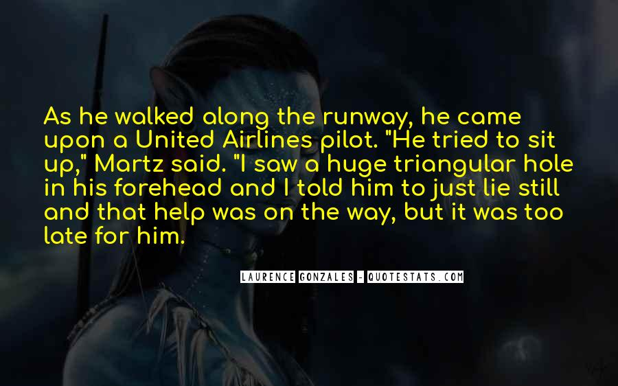 He Came Along Quotes #918744
