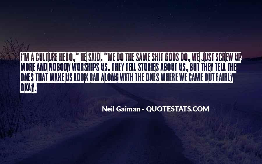 He Came Along Quotes #955103