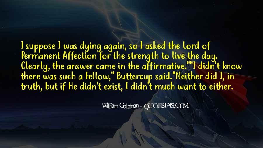 He Can't Live Without Me Quotes #1126