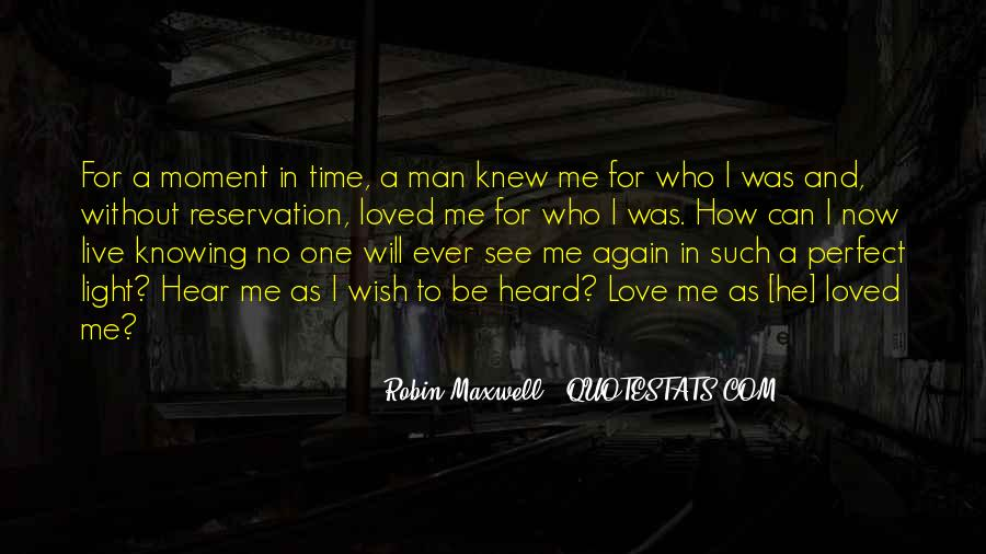 He Can't Live Without Me Quotes #1575866
