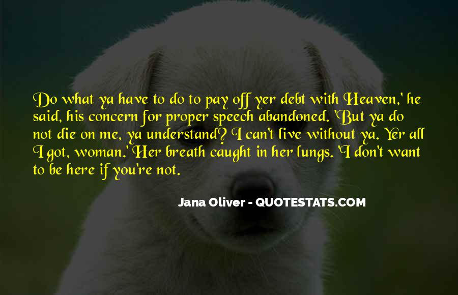 He Can't Live Without Me Quotes #585158
