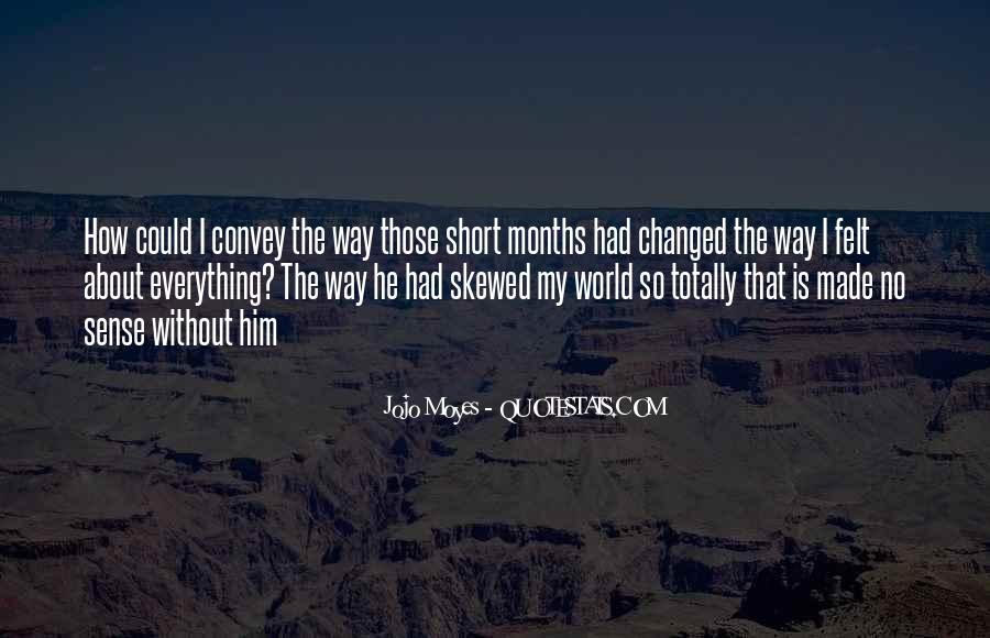 He Changed My World Quotes #646008