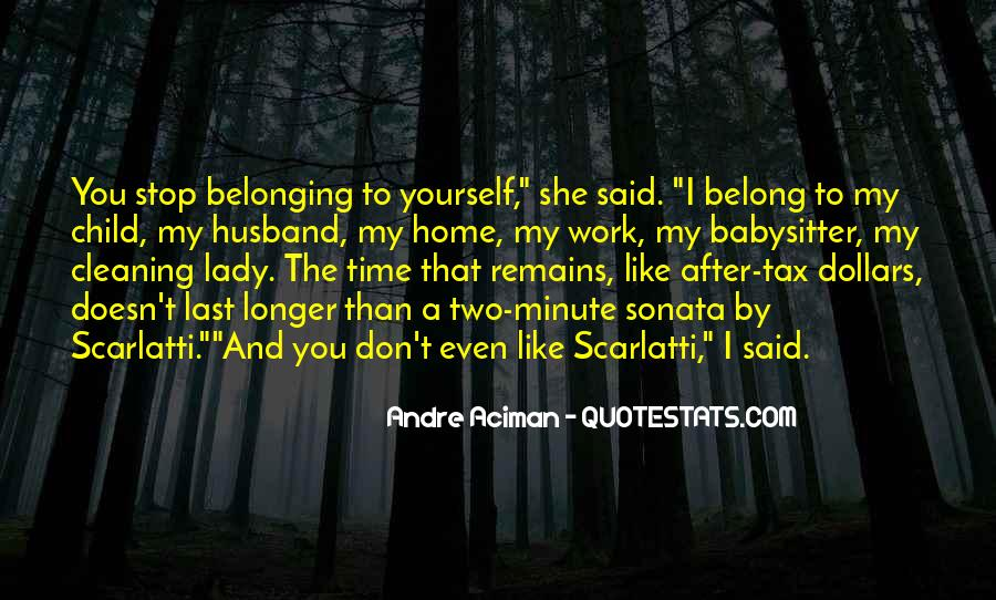He Doesn't Belong To Me Quotes #1056078