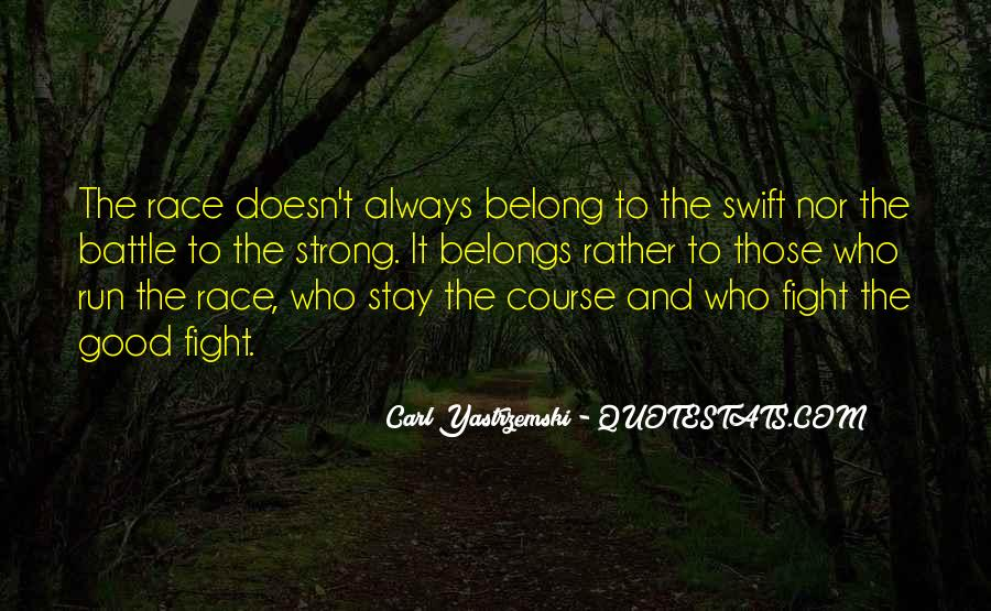 He Doesn't Belong To Me Quotes #1073454