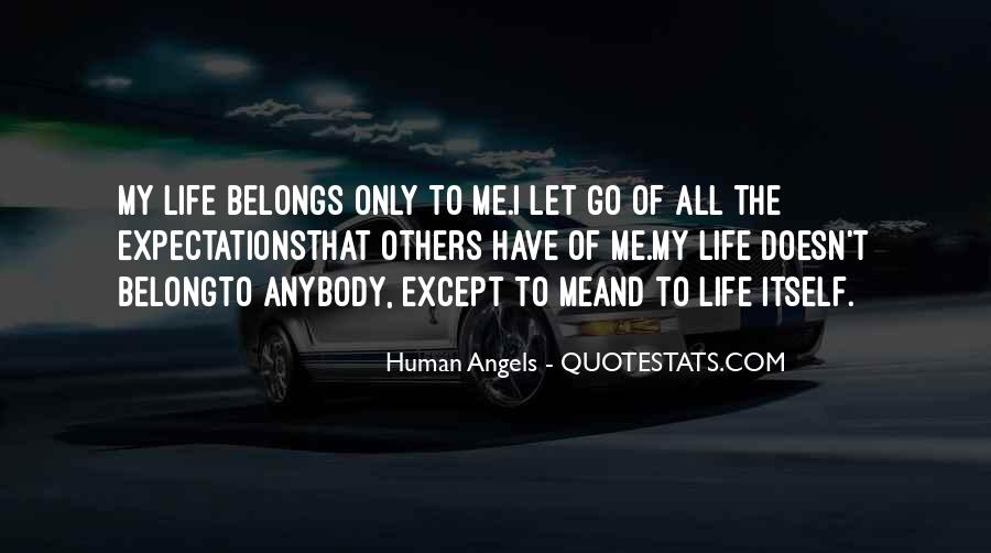 He Doesn't Belong To Me Quotes #1110913