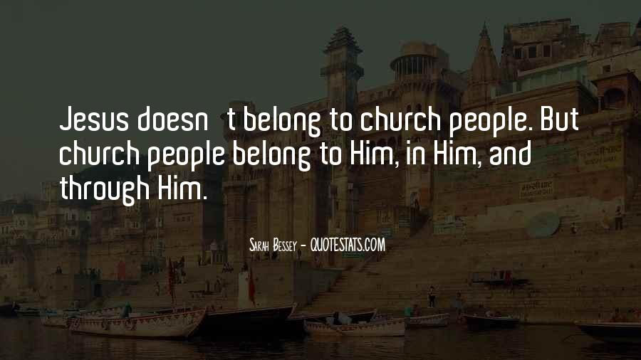 He Doesn't Belong To Me Quotes #1110923