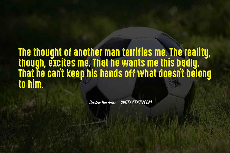 He Doesn't Belong To Me Quotes #257154