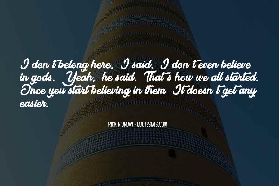 He Doesn't Belong To Me Quotes #594829